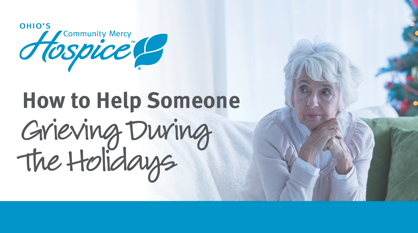 Holidays Can Be Tough For Those Who Are Grieving